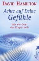 Buch Link Karin Arndt: Achte auf Deine Gefühle - David R. Hamilton