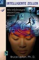 Buch Link Karin Arndt: Intelligente Zellen - Bruce Lipton